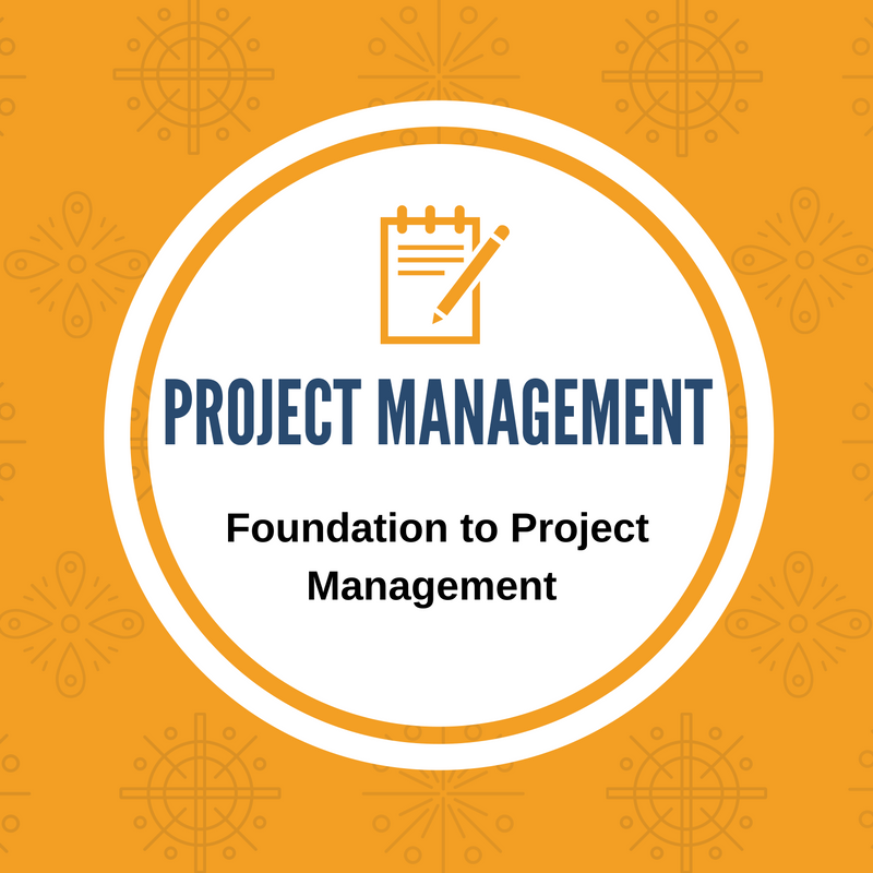 project management - foundation to project management