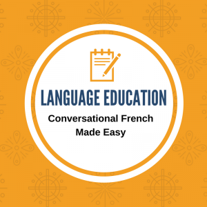 language education - conversational french made easy
