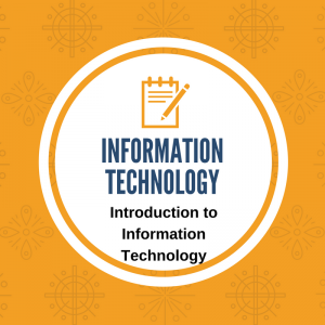 Introduction to Information Technology Course